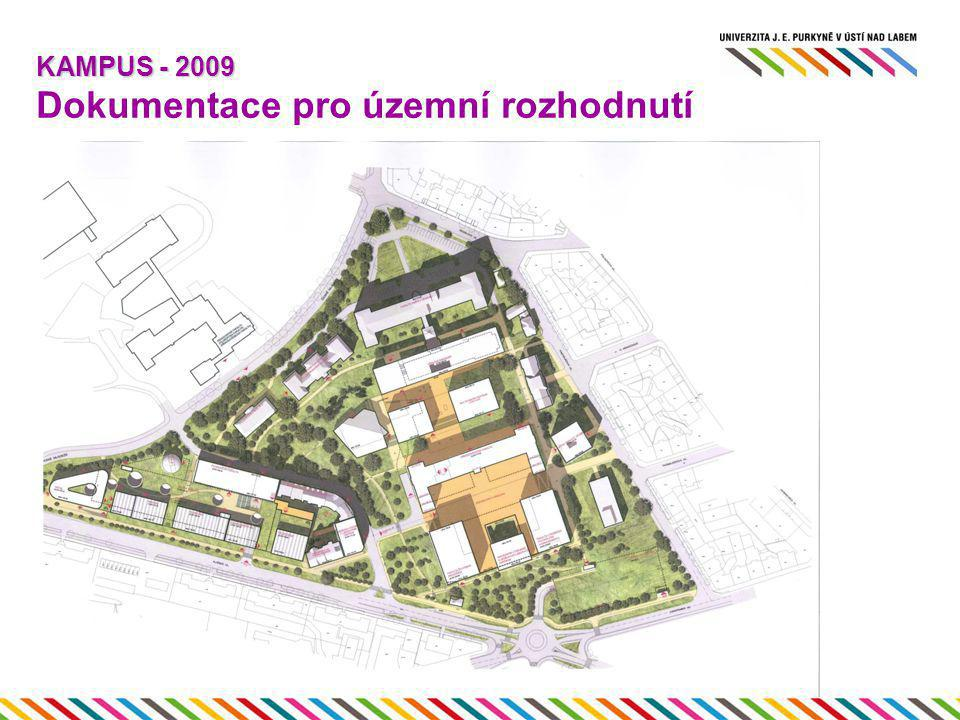 KAMPUS - 2009 Dokumentace pro územní rozhodnutí