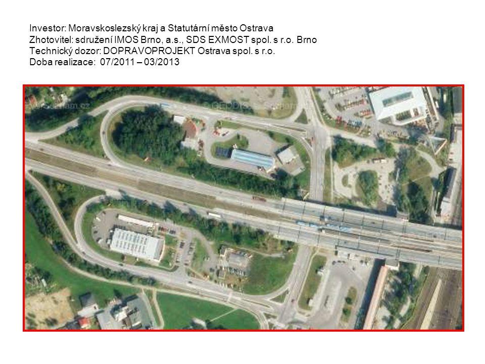 Investor: Moravskoslezský kraj a Statutární město Ostrava Zhotovitel: sdružení IMOS Brno, a.s., SDS EXMOST spol.