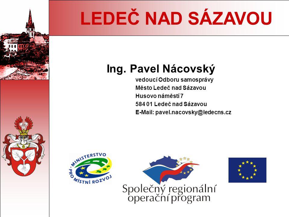 Ing. Pavel Nácovský vedoucí Odboru samosprávy Město Ledeč nad Sázavou