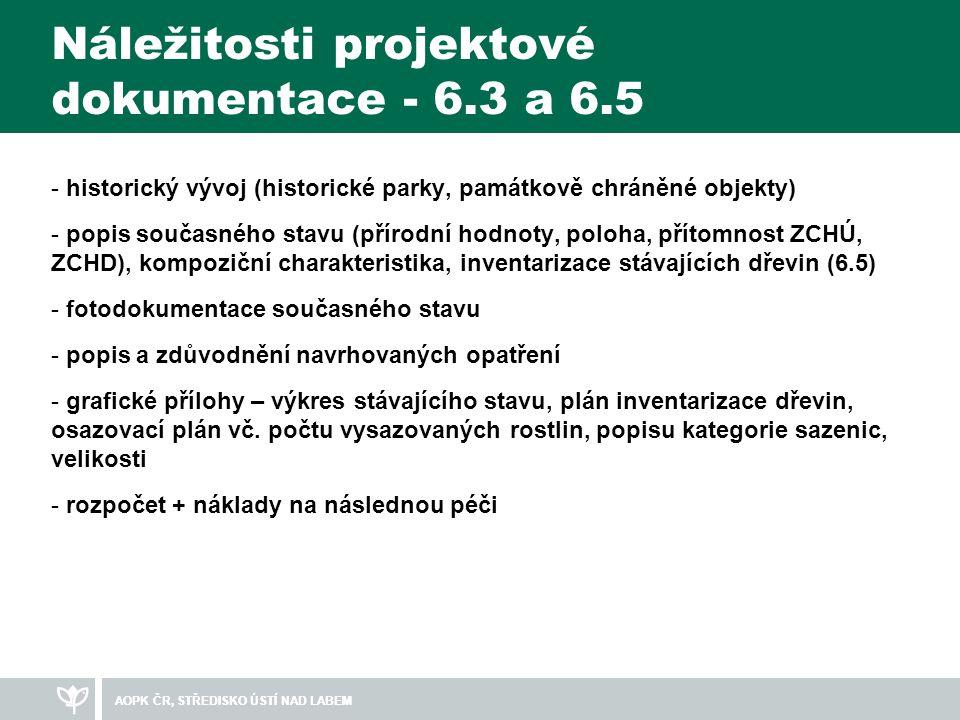 Náležitosti projektové dokumentace - 6.3 a 6.5