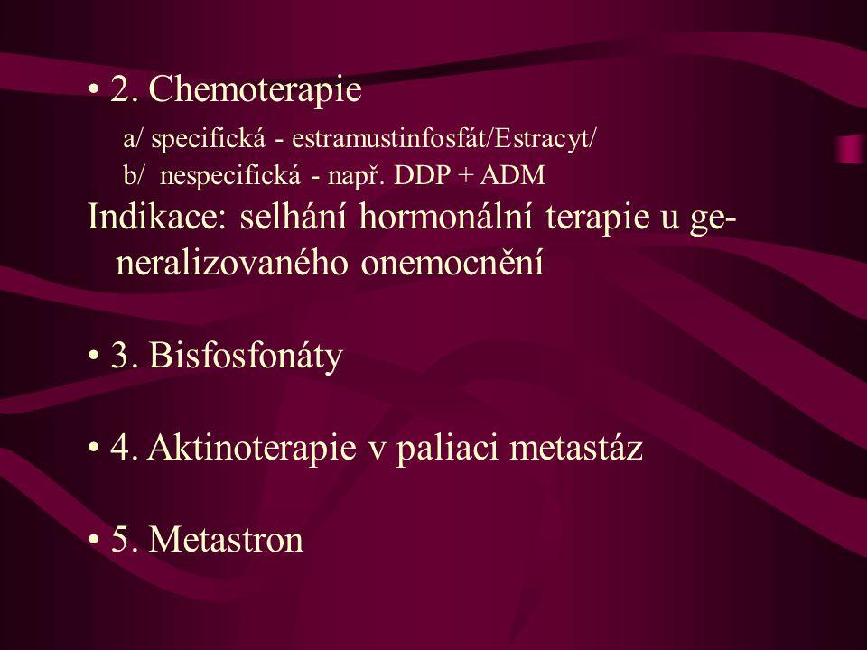 a/ specifická - estramustinfosfát/Estracyt/