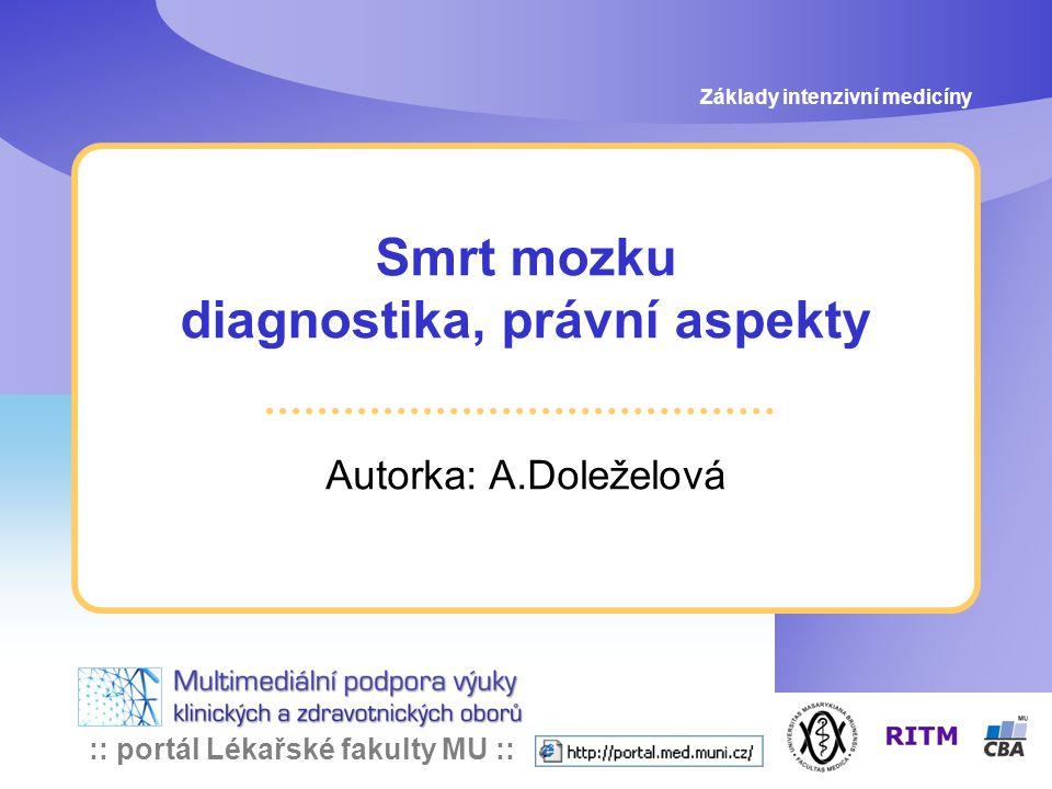 Smrt mozku diagnostika, právní aspekty