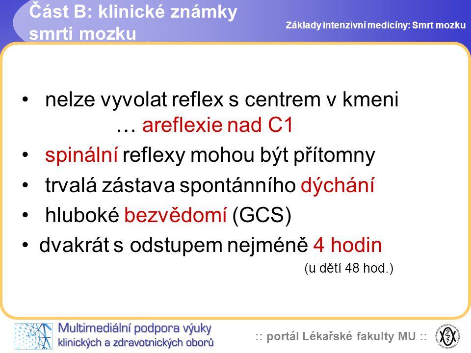 Část B: klinické známky smrti mozku