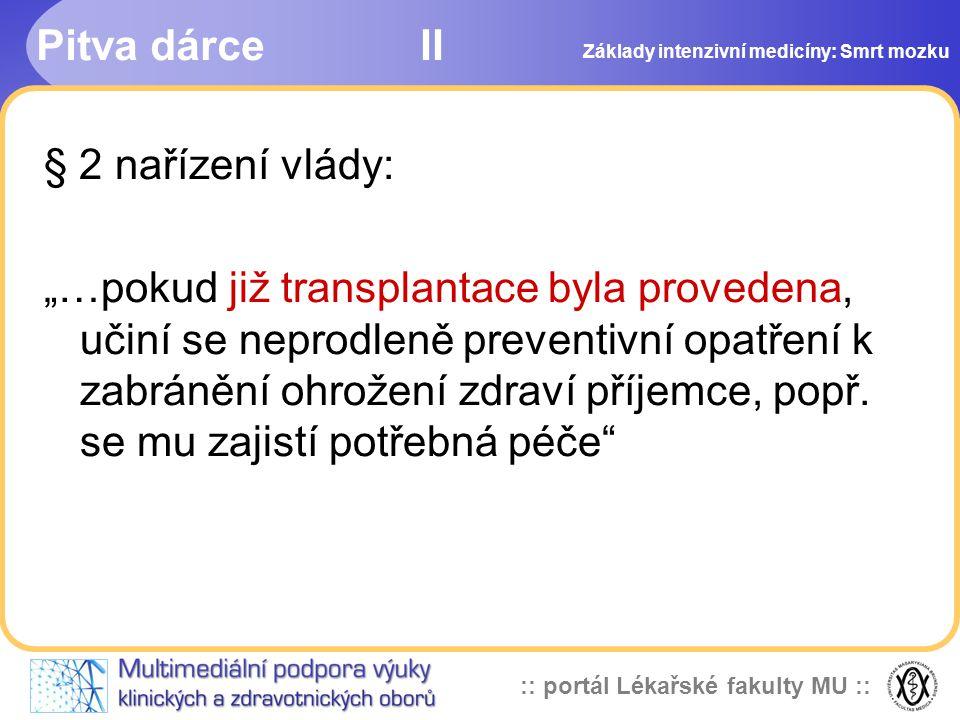 Pitva dárce II § 2 nařízení vlády: