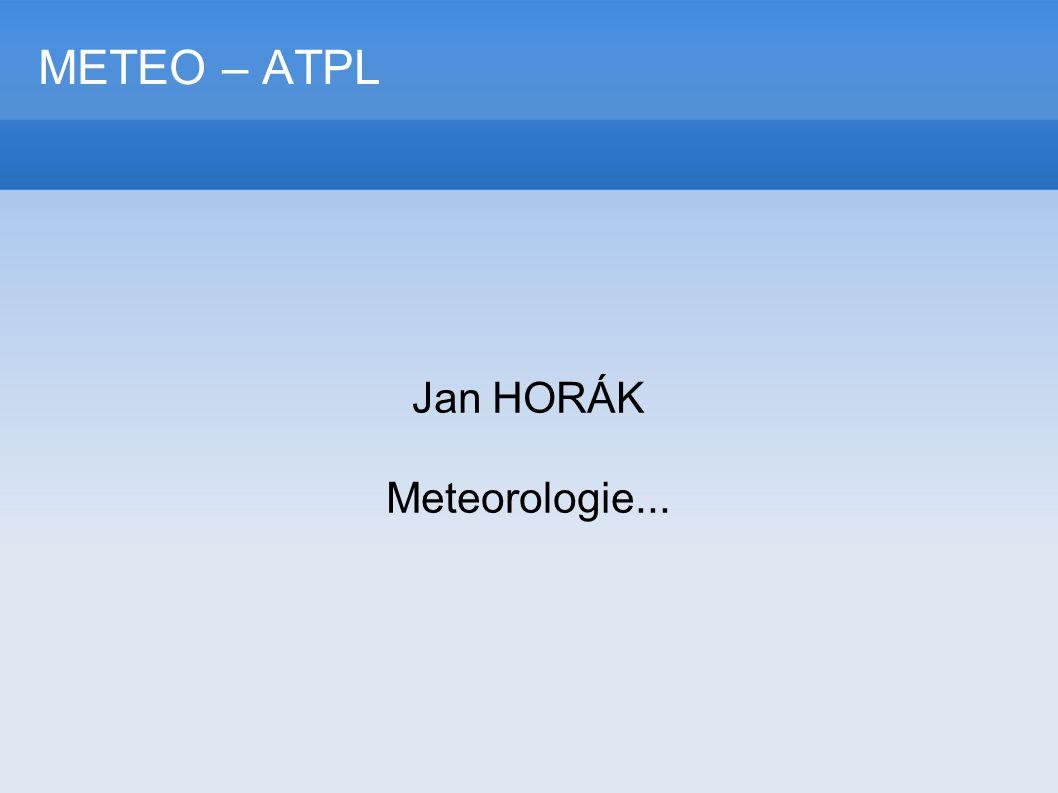 Jan HORÁK Meteorologie...