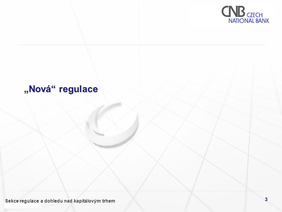"""""""Nová regulace"""