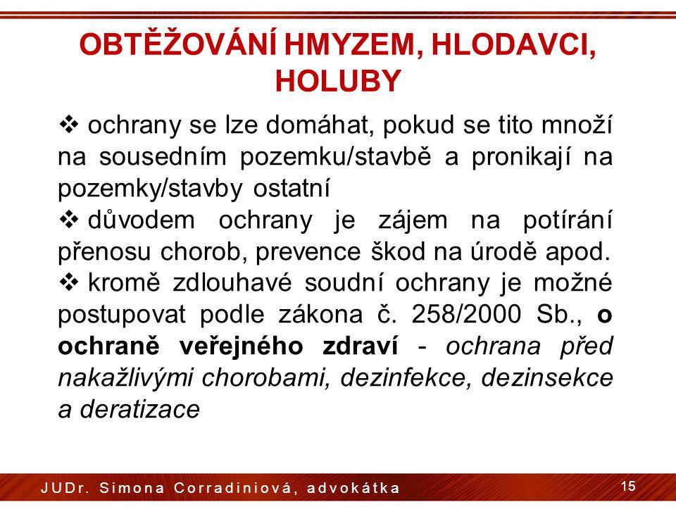 OBTĚŽOVÁNÍ HMYZEM, HLODAVCI, HOLUBY
