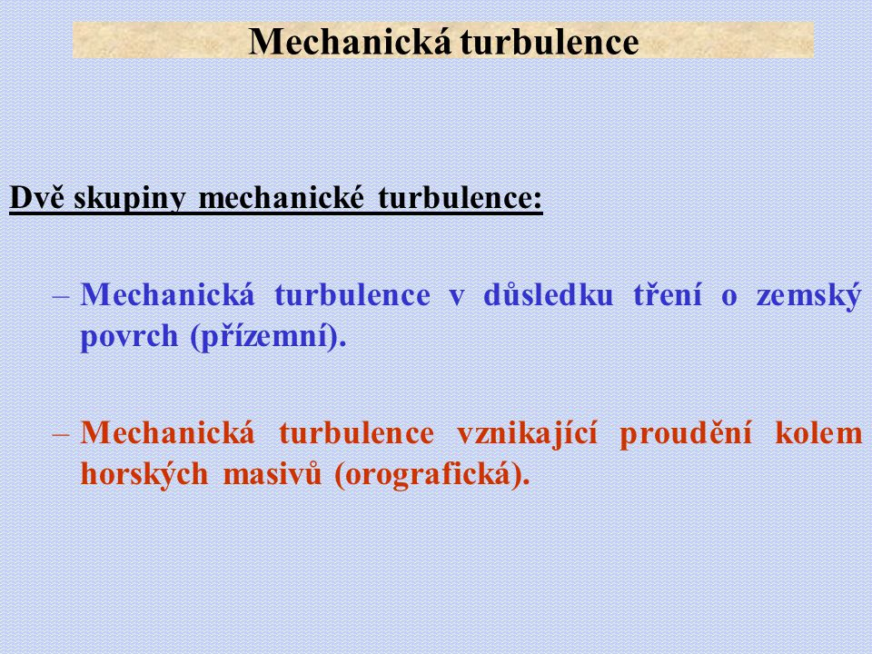 Mechanická turbulence