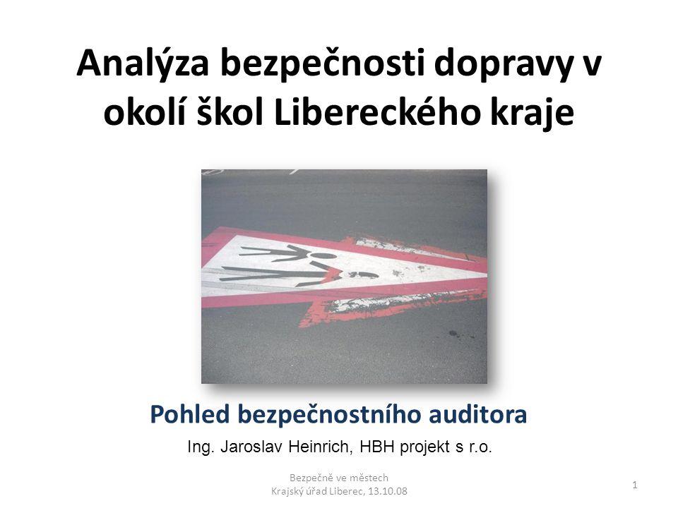 Analýza bezpečnosti dopravy v okolí škol Libereckého kraje