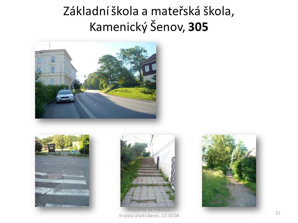Základní škola a mateřská škola, Kamenický Šenov, 305