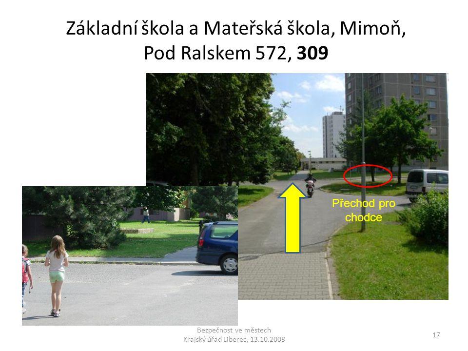 Základní škola a Mateřská škola, Mimoň, Pod Ralskem 572, 309