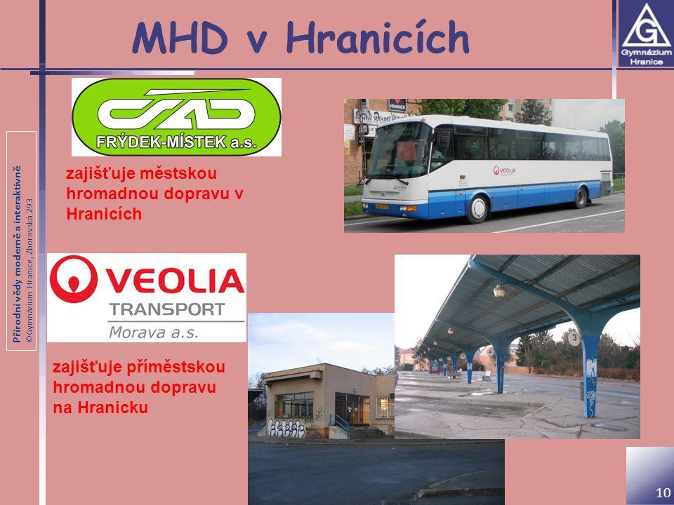 MHD v Hranicích zajišťuje městskou hromadnou dopravu v Hranicích