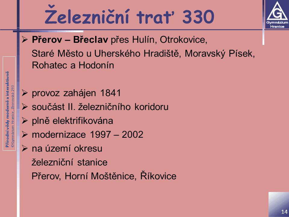 Železniční trať 330 Přerov – Břeclav přes Hulín, Otrokovice,