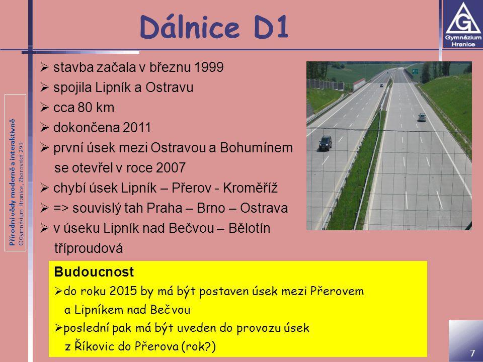 Dálnice D1 stavba začala v březnu 1999 spojila Lipník a Ostravu