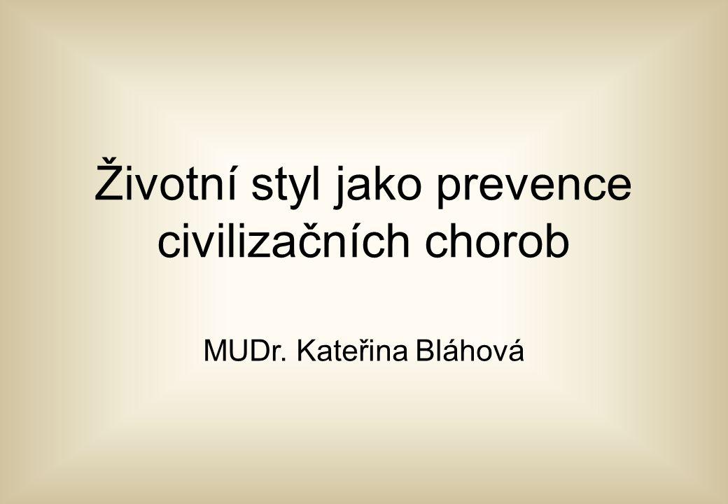 Životní styl jako prevence civilizačních chorob