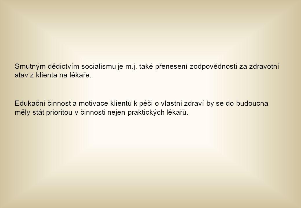 Smutným dědictvím socialismu je m. j