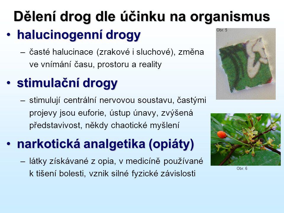 Dělení drog dle účinku na organismus