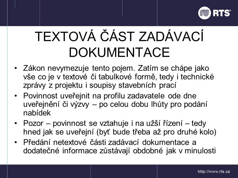 TEXTOVÁ ČÁST ZADÁVACÍ DOKUMENTACE