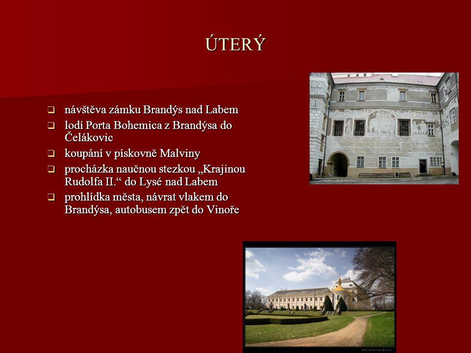ÚTERÝ návštěva zámku Brandýs nad Labem