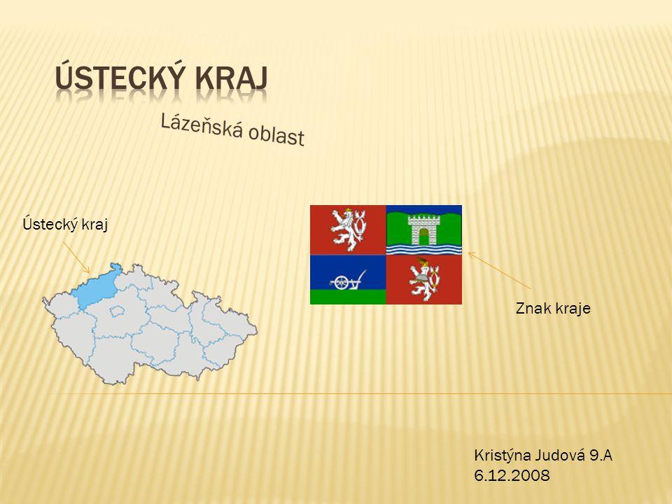 Ústecký kraj Lázeňská oblast Ústecký kraj Znak kraje