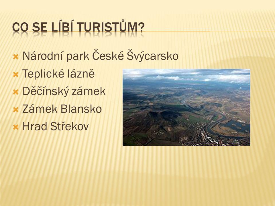 Co se líbí turistům Národní park České Švýcarsko Teplické lázně