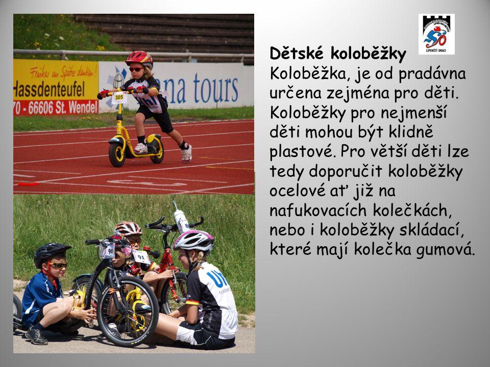Dětské koloběžky Koloběžka, je od pradávna určena zejména pro děti.