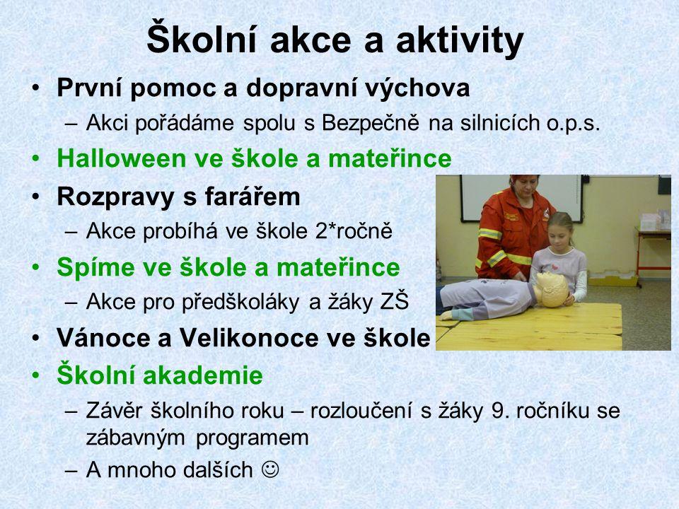Školní akce a aktivity První pomoc a dopravní výchova