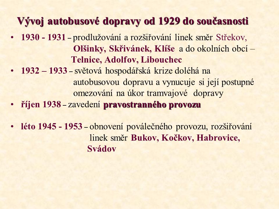 Vývoj autobusové dopravy od 1929 do současnosti