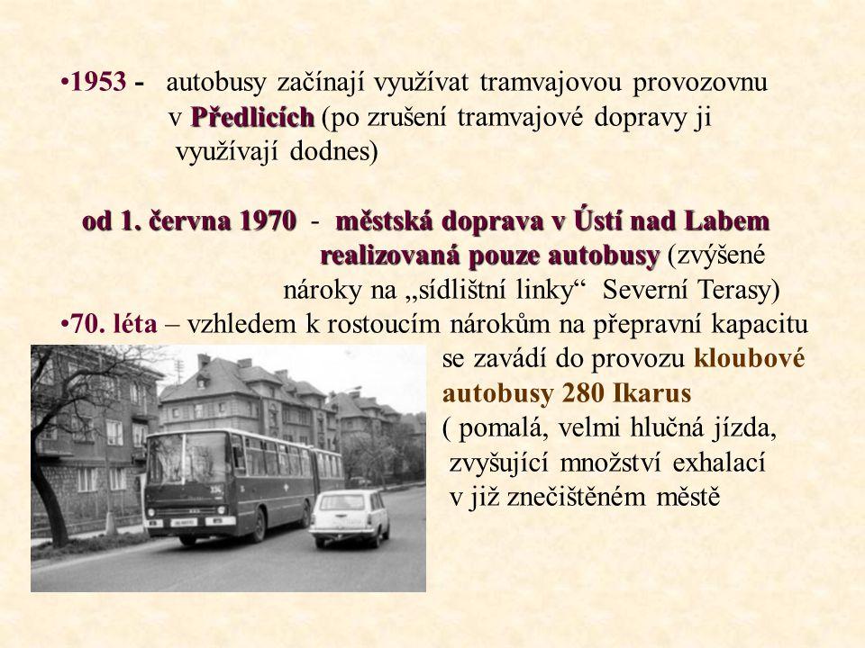 1953 - autobusy začínají využívat tramvajovou provozovnu