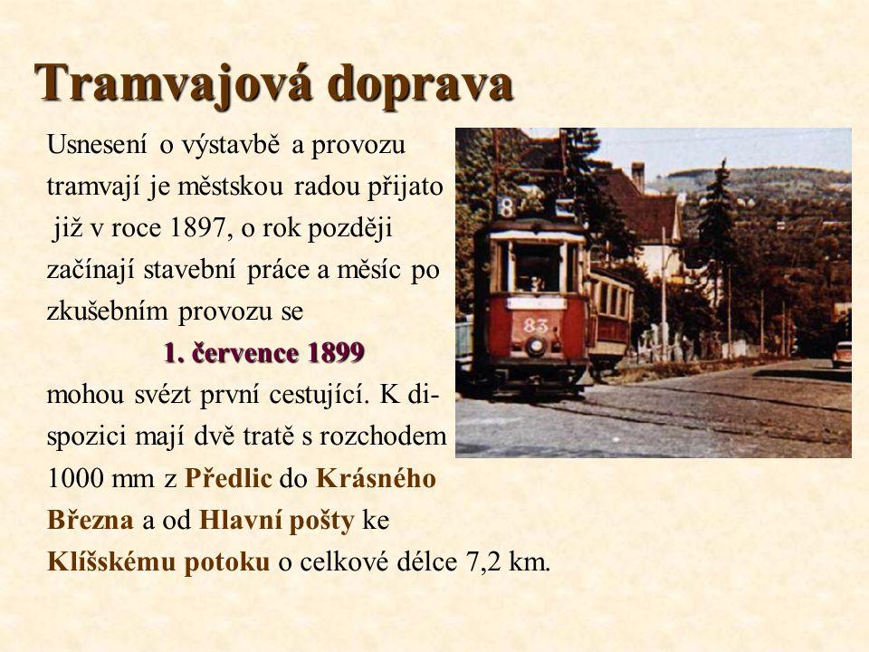 Tramvajová doprava Usnesení o výstavbě a provozu