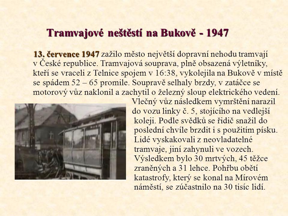 Tramvajové neštěstí na Bukově - 1947