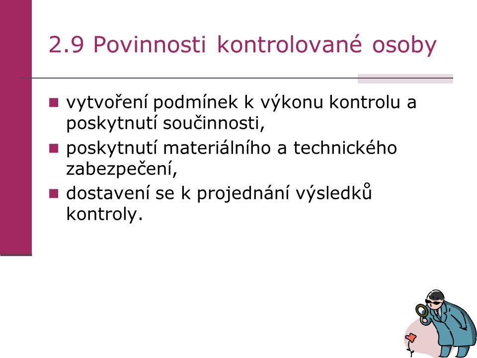 2.9 Povinnosti kontrolované osoby