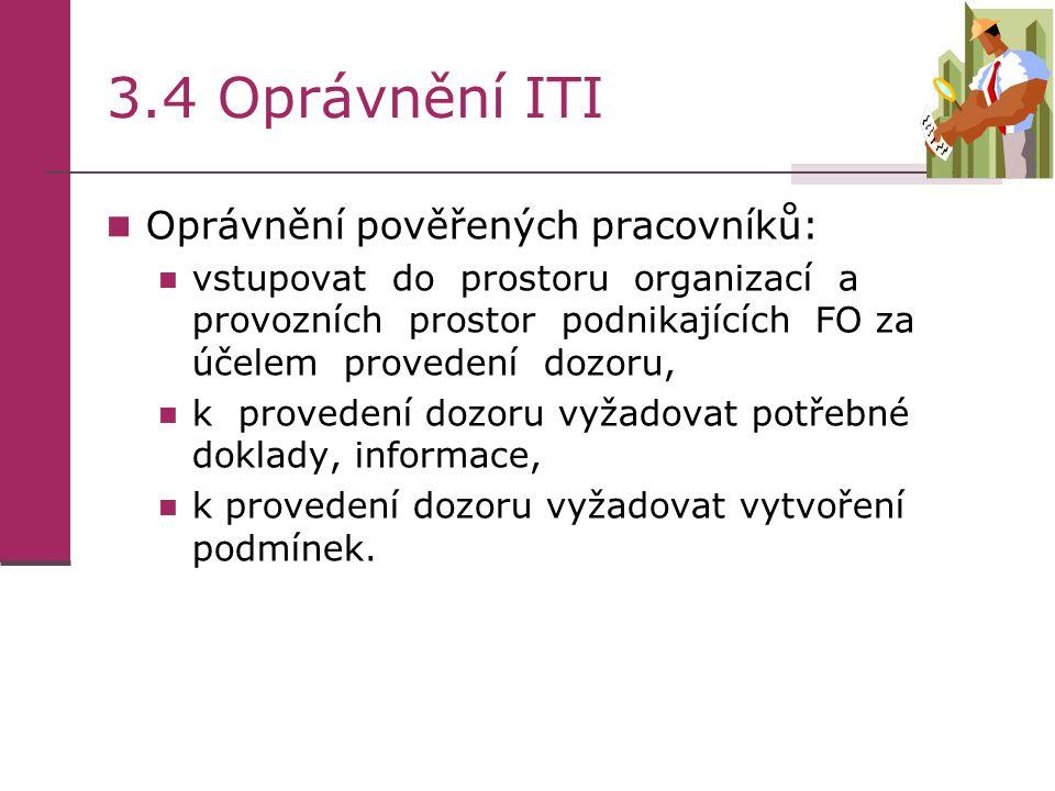 3.4 Oprávnění ITI Oprávnění pověřených pracovníků: