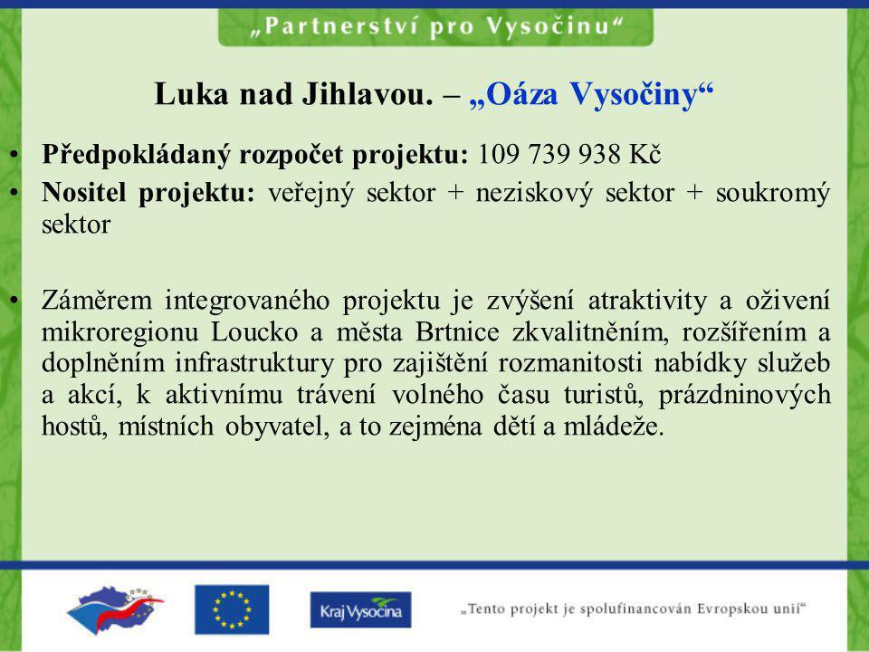 """Luka nad Jihlavou. – """"Oáza Vysočiny"""