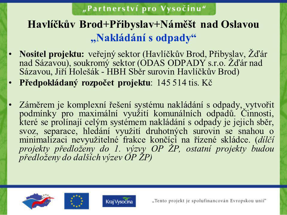 """Havlíčkův Brod+Přibyslav+Náměšt nad Oslavou """"Nakládání s odpady"""