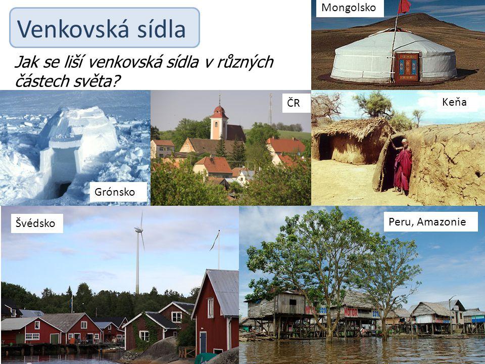 Venkovská sídla Jak se liší venkovská sídla v různých částech světa