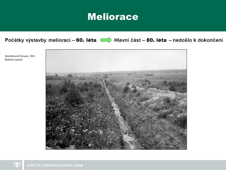 Meliorace Počátky výstavby meliorací – 60. léta Hlavní část – 80. léta – nedošlo k dokončení.