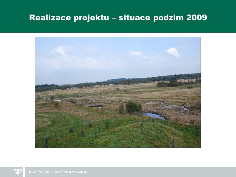 Realizace projektu – situace podzim 2009