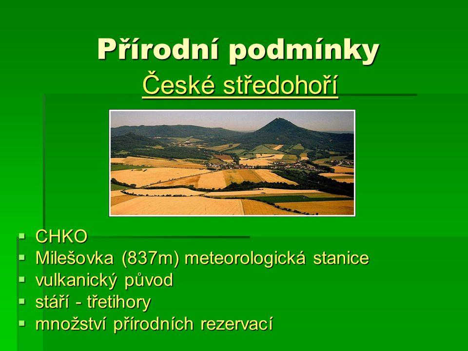 Přírodní podmínky České středohoří CHKO