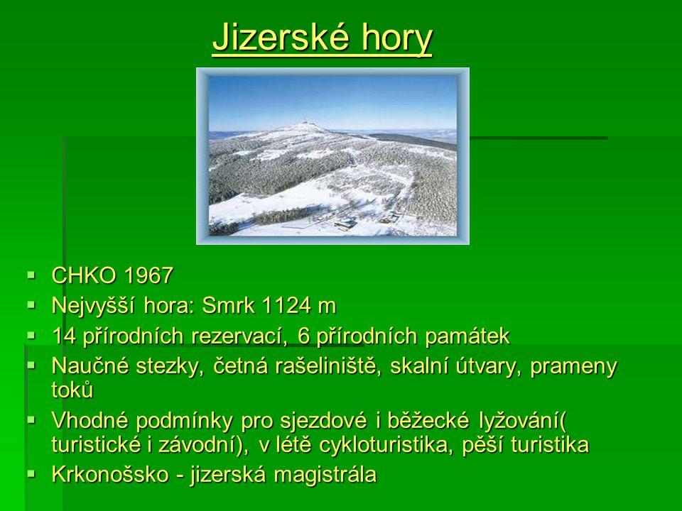 Jizerské hory CHKO 1967 Nejvyšší hora: Smrk 1124 m