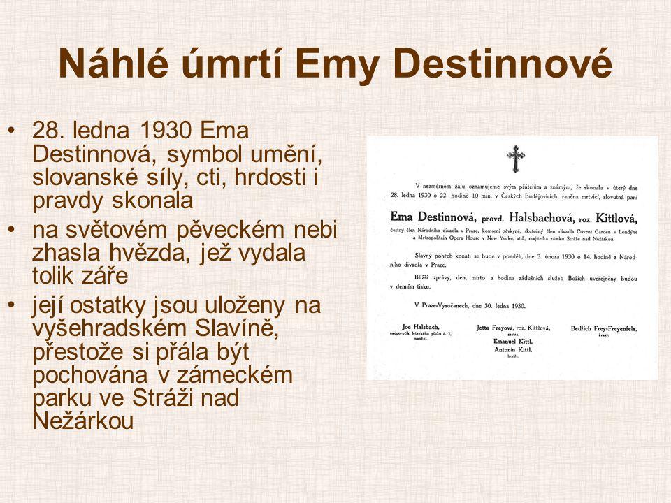 Náhlé úmrtí Emy Destinnové