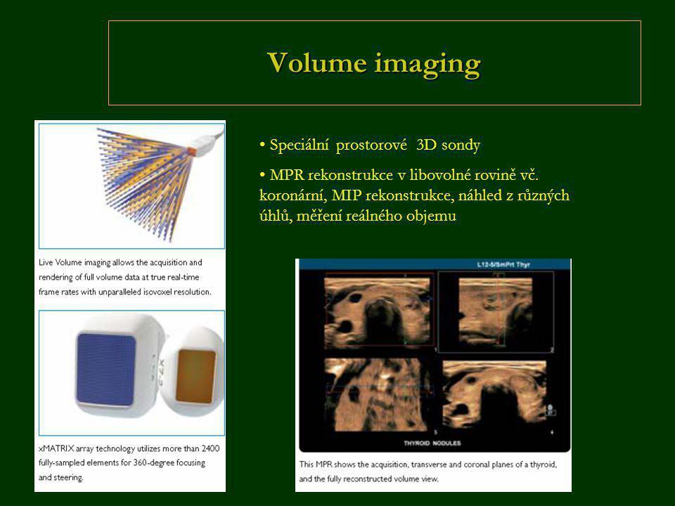 Volume imaging Speciální prostorové 3D sondy