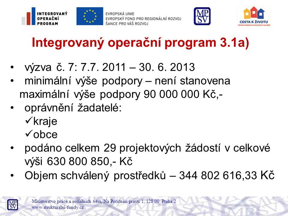 Integrovaný operační program 3.1a)