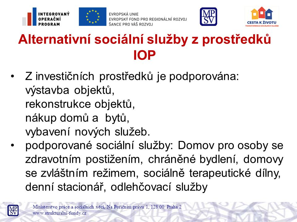 Alternativní sociální služby z prostředků IOP