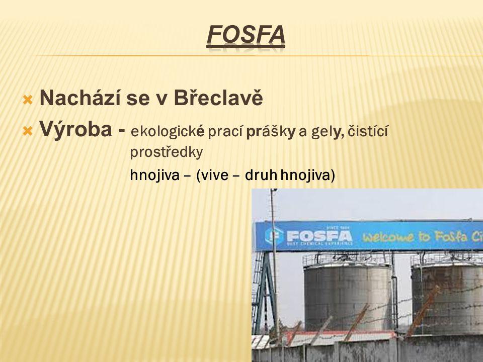 Fosfa Nachází se v Břeclavě