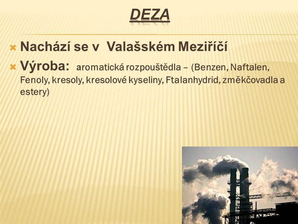 Deza Nachází se v Valašském Meziříčí