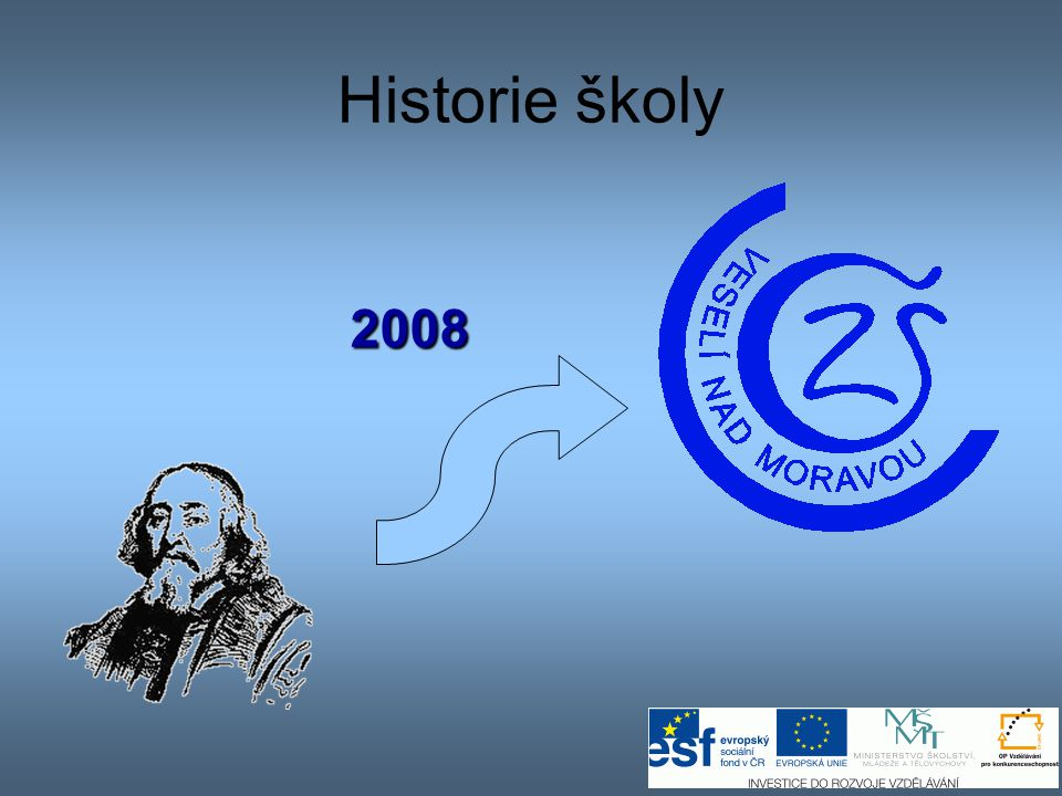 Historie školy 2008 2008 optimalizace školství ve Veselí nad Moravou