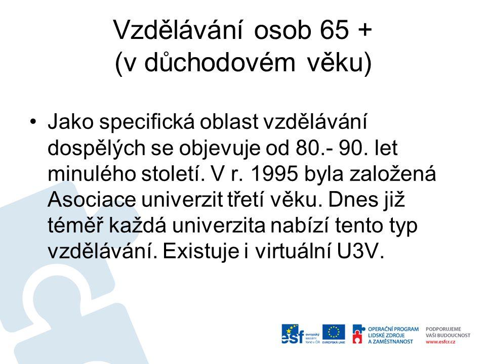 Vzdělávání osob 65 + (v důchodovém věku)