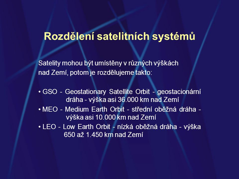 Rozdělení satelitních systémů