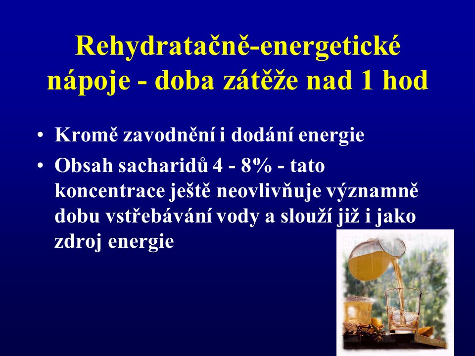 Rehydratačně-energetické nápoje - doba zátěže nad 1 hod
